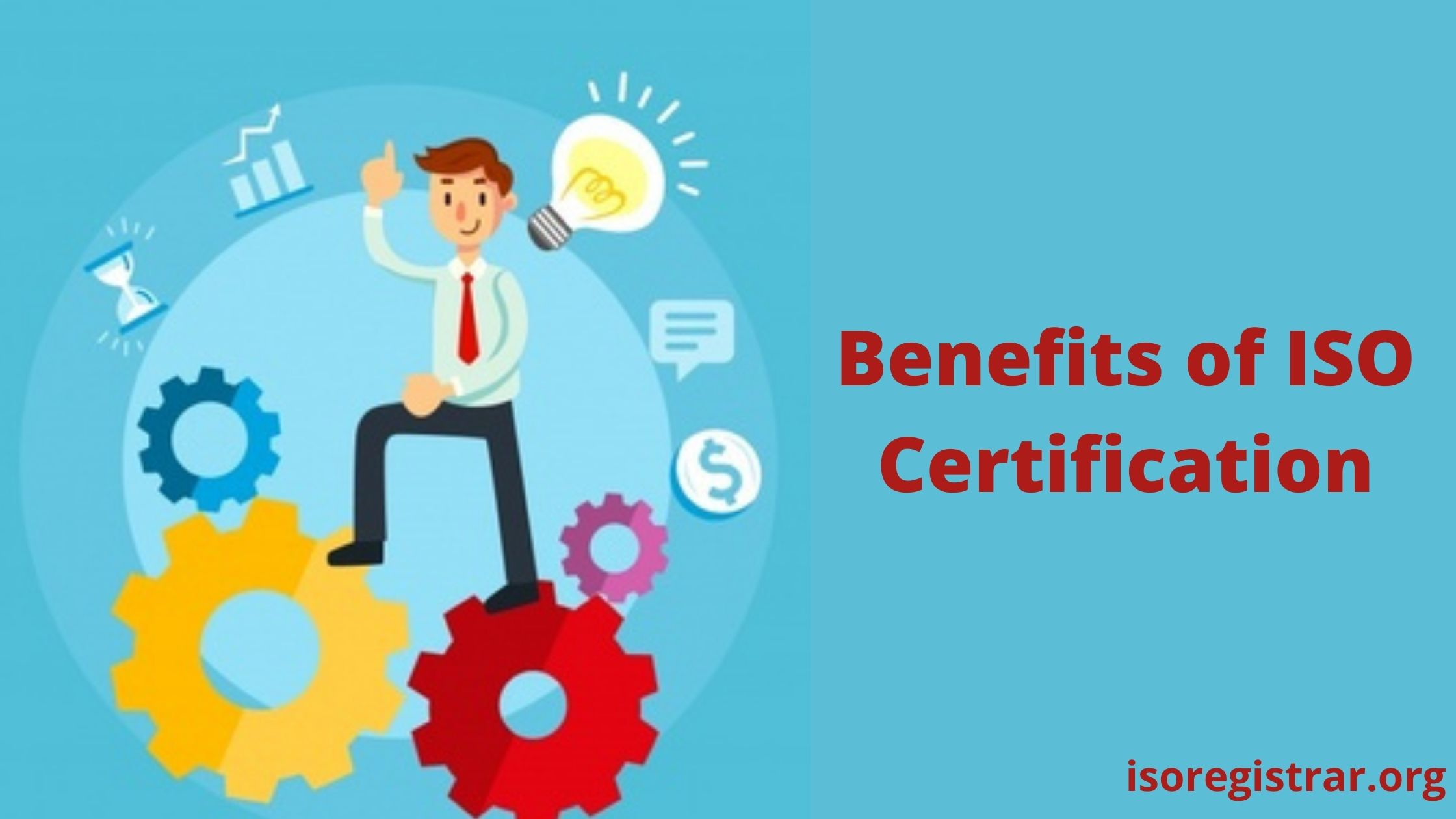 Benefits of ISO Certification - ISO Standards