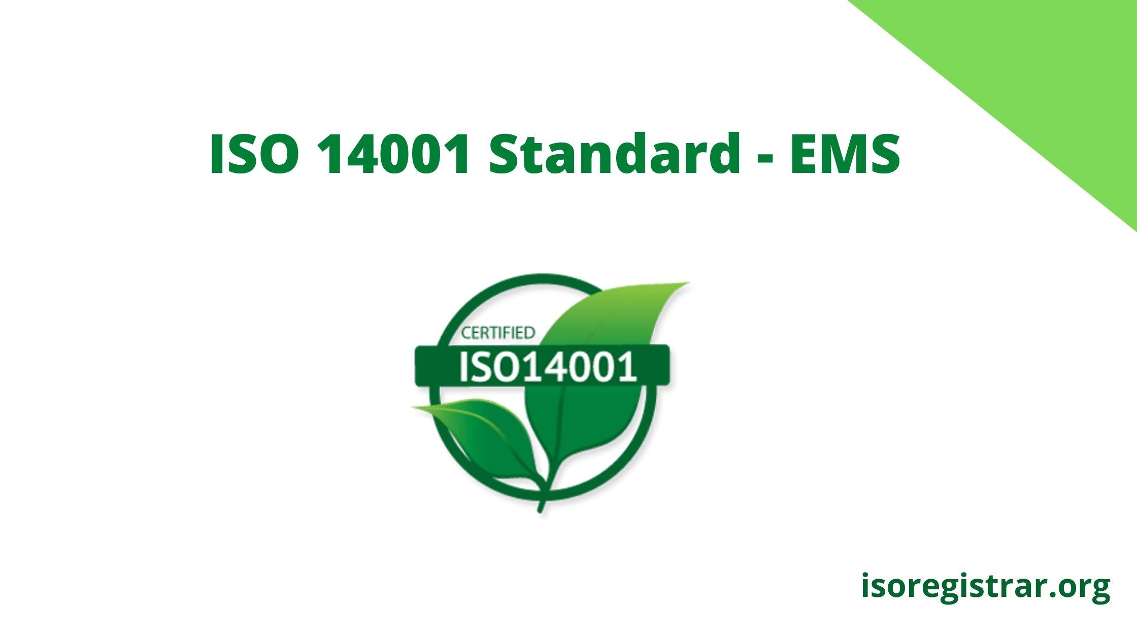 ISO 14001 Standard - Environmental Management System