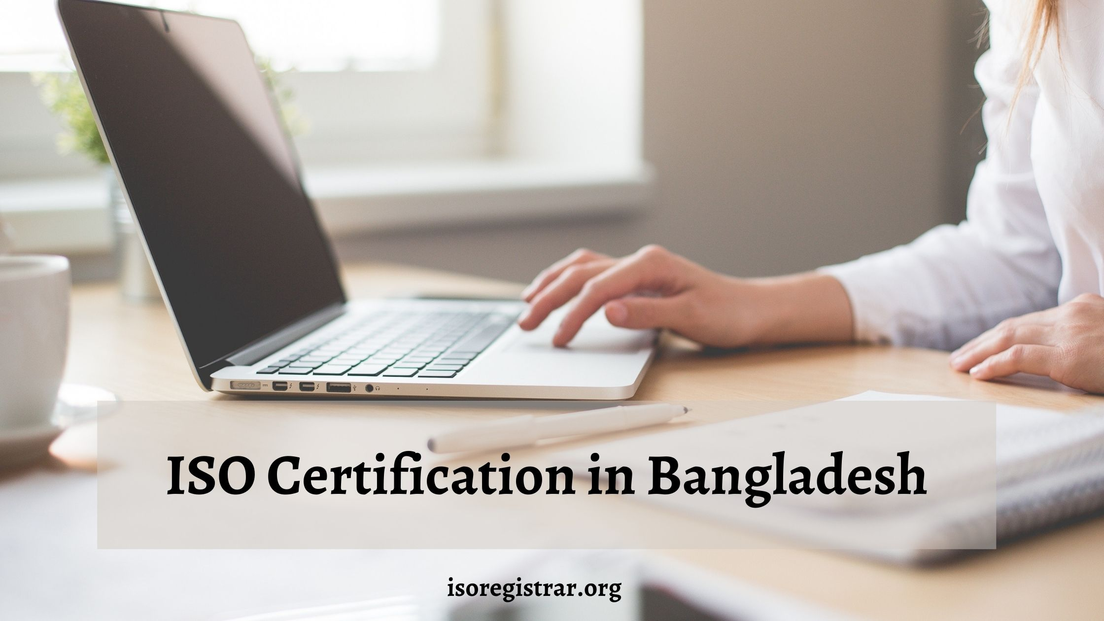 ISO Certification in Bangladesh - ISO Certification Body